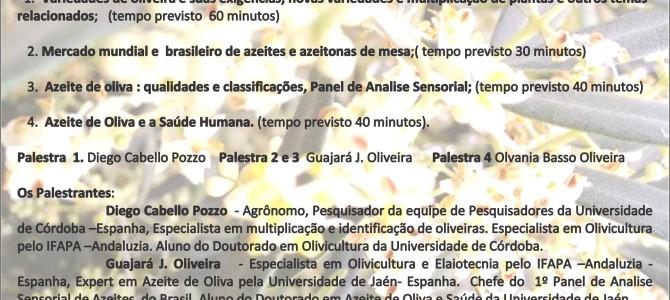 Palestras sobre Olivicultura e Azeites  com Pesquisador de Córdoba -Espanha